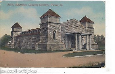 Mausoleum,Oakwood Cemetery-Warren,Ohio 1912 - Cakcollectibles