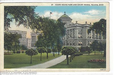 Court House Park and Court House-Toledo,Ohio - Cakcollectibles