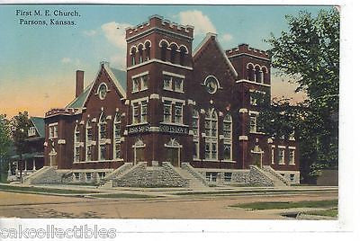 First M.E. Church-Parsons,Kansas 1913 - Cakcollectibles