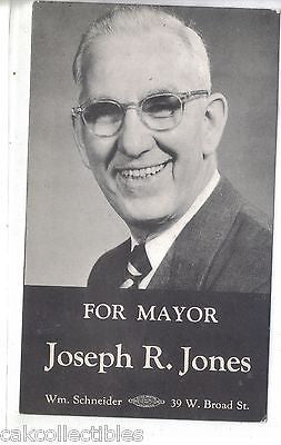 Campaign Post Card-Joseph R. Jones For Mayor-Unkown Location - Cakcollectibles