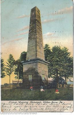 Historic Wyoming Monument-Wilkes-Barre,Pennsylvania 1906 - Cakcollectibles