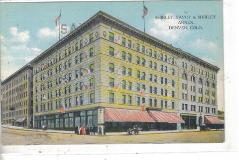 Shirley,Savoy & Shirley Annex.-Denver,Colorado Post Card - 1