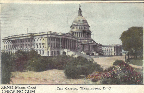 The Capitol-Washington,D.C. Zeno Chewing Gum 1909 -vintage postcard - 1