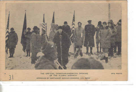 The Official Opening of The Canadian-American Opening of The Alaska Highway - Cakcollectibles - 1