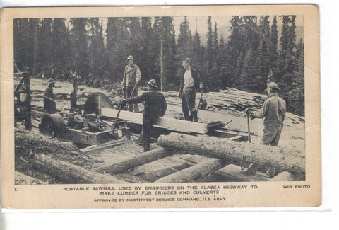 Portable Sawmill used by Engineers on The Alaska Highway - Cakcollectibles - 1