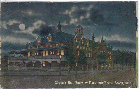 Condit's Ball Room by Moonlight-Revere Beach,Massachusetts - Cakcollectibles - 1