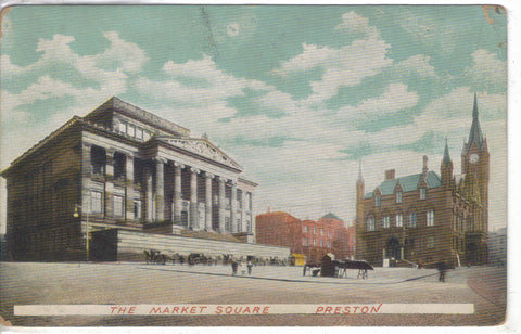 The Market Square - Preston 1907 - Cakcollectibles - 1