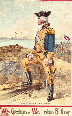 Greetings on Washington's Birthday - Washington at Yorktown