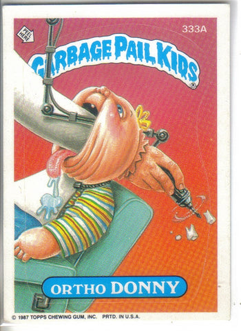 Garbage Pail Kids 1987 #333a Ortho Donny