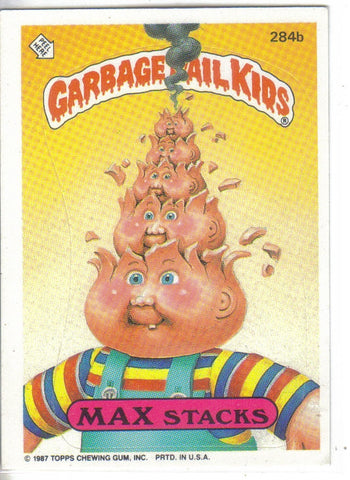 Garbage Pail Kids 1987 #284b Max Stacks