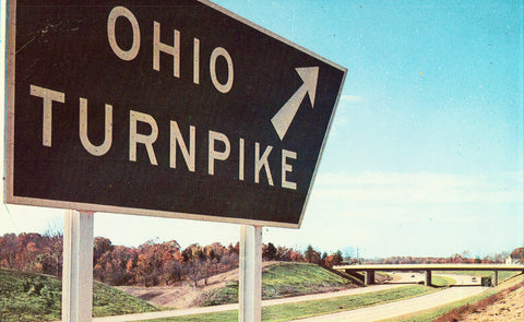 Vintage Postcard Front - Sign for The Ohio Turnpike.Buy Postcards here