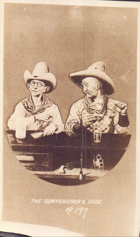 Vintage Post Card-The Cowpuncher  & Dude #199 - Cakcollectibles - 1