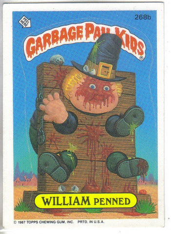 Garbage Pail Kids 1987 #268b William Penned