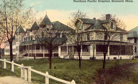 Northern Pacific Hospital - Brainerd,Minnesota Postcard