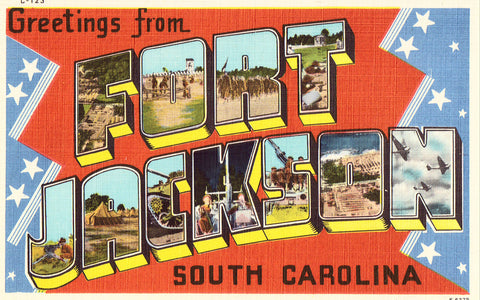 Large Letter Linen Postcard Front - Fort Jackson,South Carolina