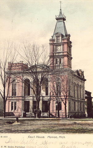 Court House - Monroe,Michigan 1907 postcard front