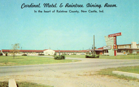 Cardinal Motel and Raintree Dining Room - New Castle,Indiana Vintage Postcard Front