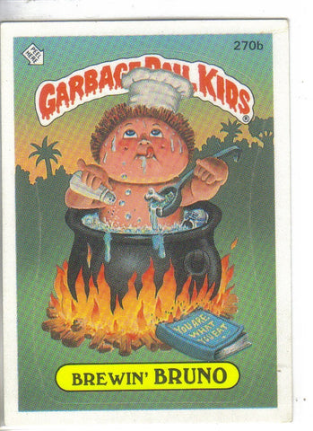 Garbage Pail Kids 1987 #270b Brewin' Bruno Garbage Pail Kids