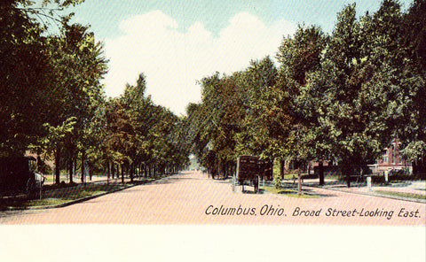 Broad Street,Looking East - Columbus,Ohio.Old postcard front