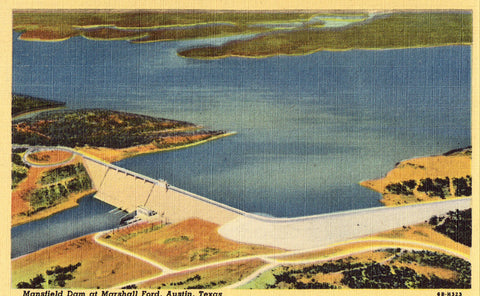 Mansfield Dam at Marshall Ford - Austin,Texas.Linen postcard front