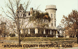 "Vintage postcard front ""Atchison County Historical Home"" - Atchinson,Kansas"