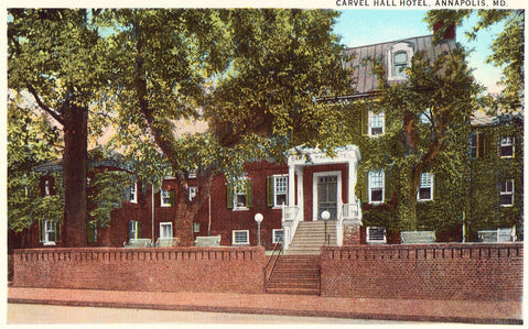 Vintage postcard front.Carvel Hall Hotel - Annapolis,Maryland