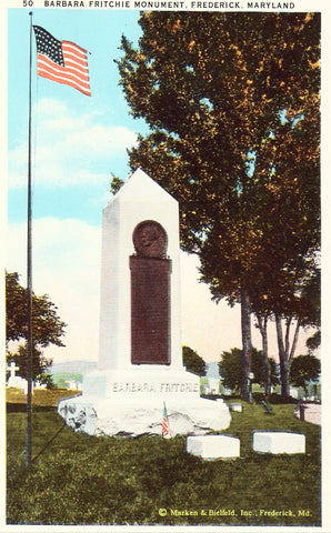 Vintage postcard front.Barbara Fritchie Monument - Frederick,Maryland
