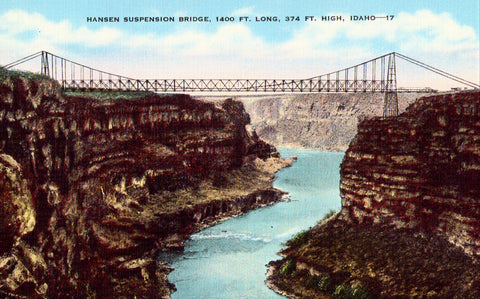Linen postcard front. Hansen Suspension Bridge - Idaho