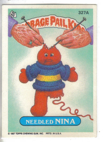Garbage Pail Kids 1987 #327a Needled Nina Garbage Pail Kids