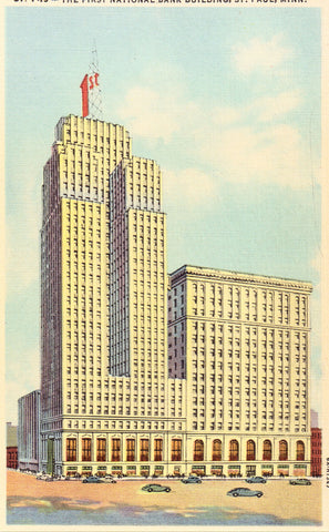 Linen postcard front. The First National Bank building - St. Paul,Minnesota