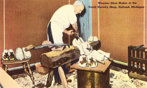 Linen Postcard Front - Wooden Shoe Maker at The Dutch Novelty Shop - Holland,Michigan