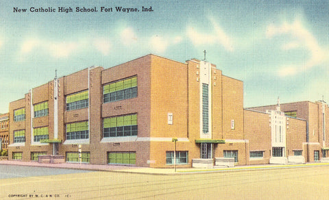 Linen postcard front. New Catholic High School - Fort Wayne,Indiana
