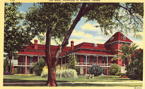 Linen postcard front. Old Main,University of Arizona - Tucson,Arizona