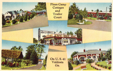 Linen postcard front. Pines Camp Cottages and Trailer Court - Valdosta,Georgia