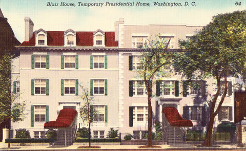 Linen postcard front. Blair House,Temporary Presidential Home - Washington,D.C.