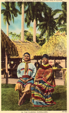 Linen post card front. John Osceola and a Squaw in The Florida Everglades