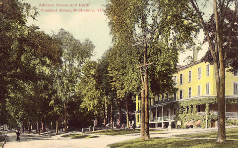 Vintage postcard front - Addison House and North Pleasant Street - Middlebury,Vermont