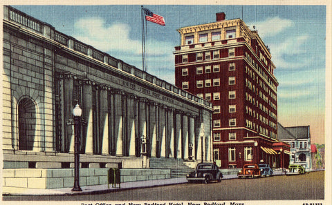 Linen postcard front - Post Office and New Bedford Hotel - New Bedford,Massachusetts