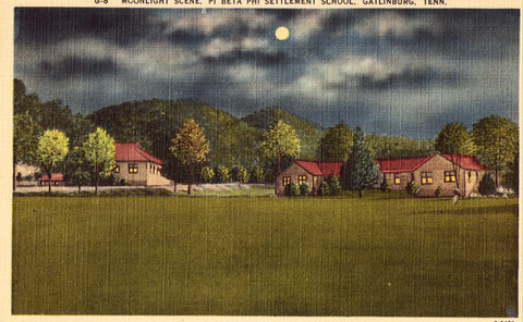 Linen postcard Moonlight Scene,Pi Beta Phi Settlement School - Gatlinburg,Tennessee