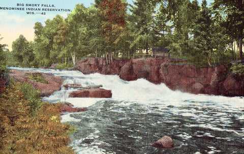 Linen postcard Big Smoky Falls - Menominee Indian Reservation,Wisconsin