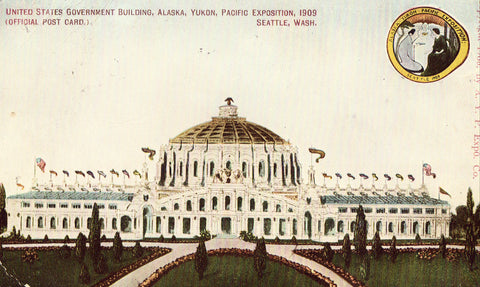Vintage postcard U.S. Government Building,Alaska,Yukon,Pacific Expo - Seattle,Washington 1909
