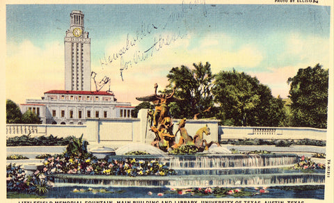 Linen postcard Littlefield Memorial Fountain,Main Building and Library,University of Texas - Austin,Texas