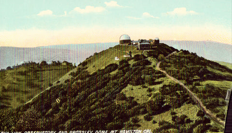 Vintage postcard The Lick Observatory and Grossley Dome - Mt. Hamilton,California