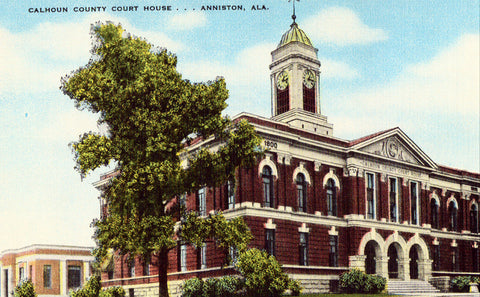 Linen postcard Calhoun County Court House - Anniston,Alabama