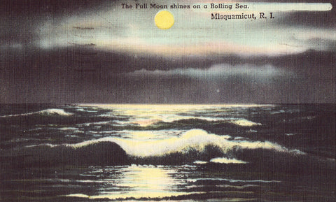 Linen postcard - The Full Moon shines On A Rolling Sea - Misquamicut,Rhode Island