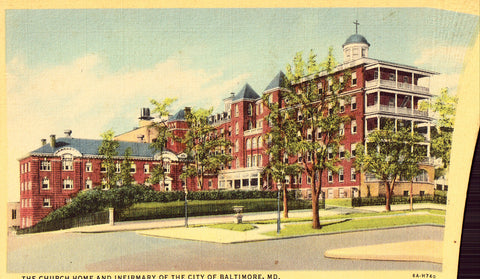 Linen postcard The Church Home and Infirmary of The City of Baltimore,Maryland
