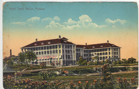 Hotel Tivoli-Ancon,Panama Post Card - 1