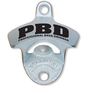 'PBD - Professional Beer Drinker' Wall Mount Bottle Opener