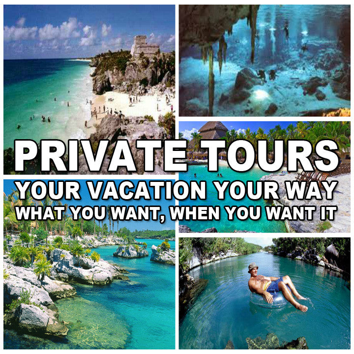 Custom Private Tour - Playa Vacation