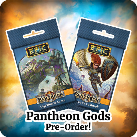 Epic Pantheon Gods Preorder